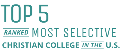 Top 5 Ranked Most Selective Christian College in the U.S.
